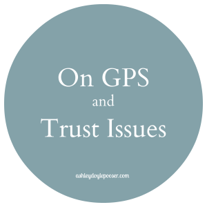 on gps and trust issues1