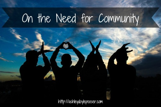 on the need for community
