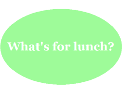 whats for lunch