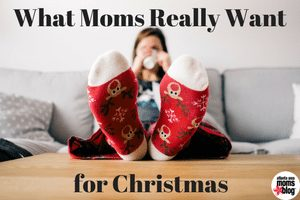 What-Moms-Really-Want